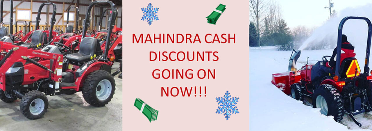 Mahindra cash discounts going on now.